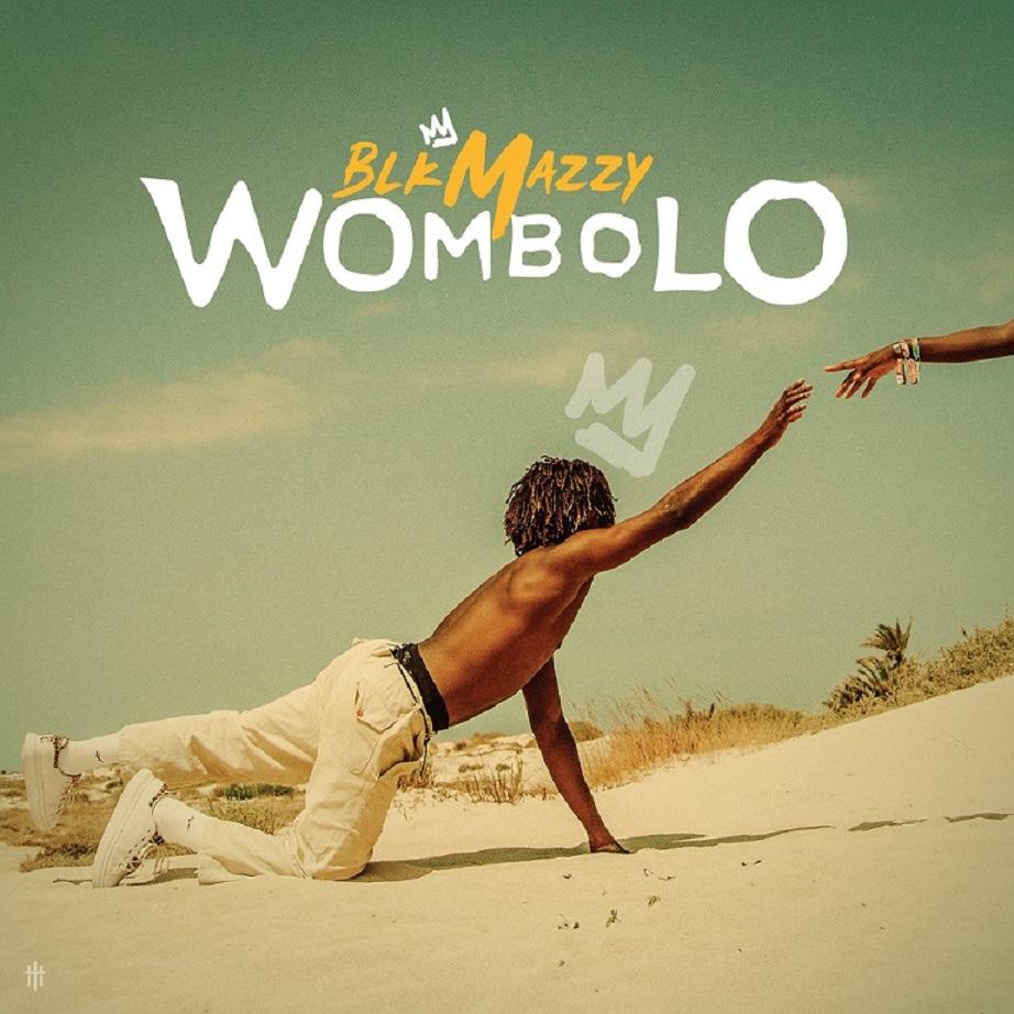 BlkMazzy - Wombolo