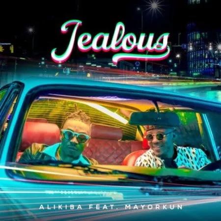 Alikiba Ft. Mayorkun - Jealous