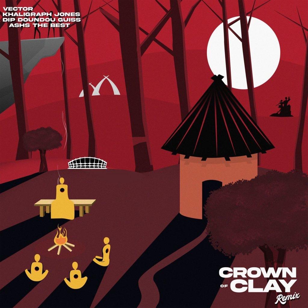 Vector, Khaligraph Jones, Dip Doundou Guiss Ft. Ashs The Best – Crown Of Clay (Remix)