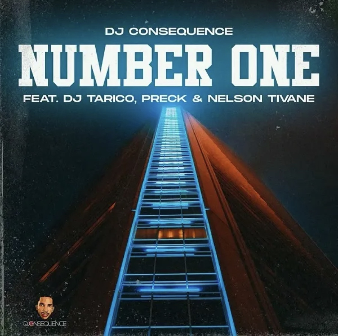 DJ Consequence Ft. DJ Tarico, Preck & Nelson Tivane - Number One