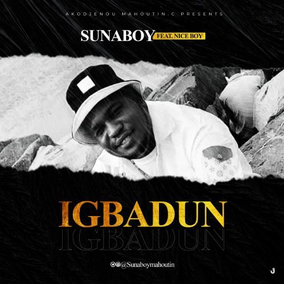 SunaBoy Ft. NiceBoy - Igbadun
