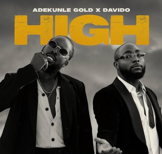 Adekunle Gold Ft. Davido - High