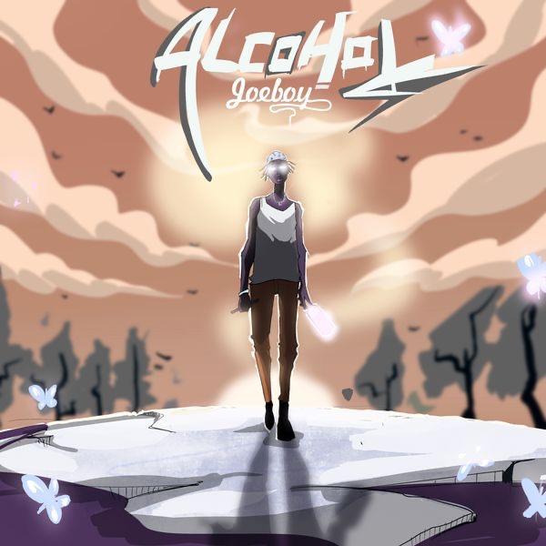Joeboy – Alcohol