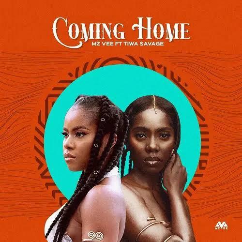 MzVee Ft. Tiwa Savage - Coming Home